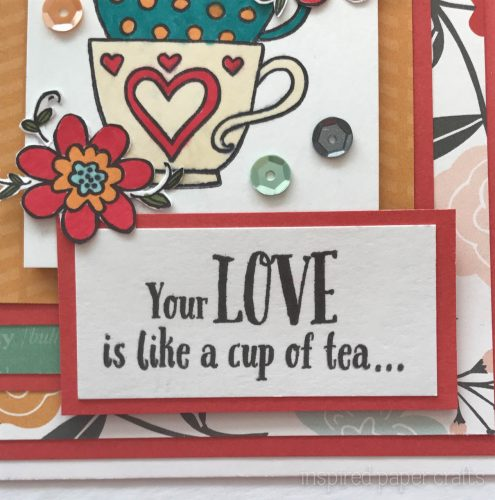 #CTMH Dreamin Big - Your Love Is Like a Cup Tea Card - Inspired Paper Crafts - Watermarked-4