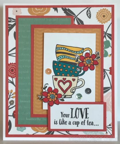 #CTMH Dreamin Big - Your Love Is Like a Cup Tea Card - Inspired Paper Crafts - Watermarked