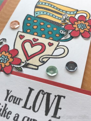 #CTMH Dreamin Big - Your Love Is Like a Cup Tea Card - Inspired Paper Crafts - Watermarked-6