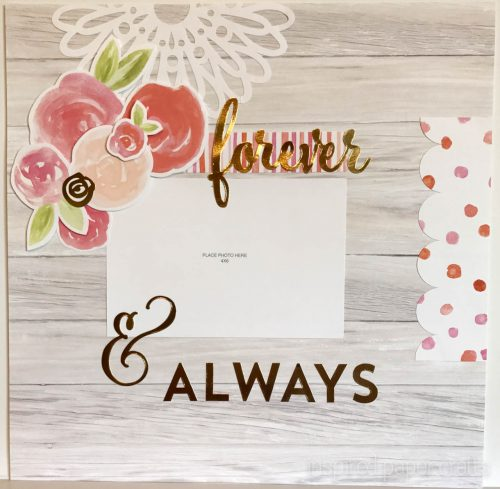 #CTMHCutAbove -Forever & Always Scrapbook Layout Inspired Paper Crafts - Watermarked-3
