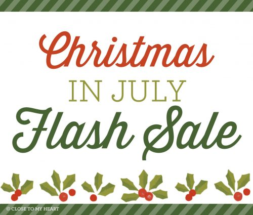 Christmas In July Sale Images.Christmas In July From Close To My Heart Inspired Paper